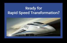 Rapid Speed Transformation